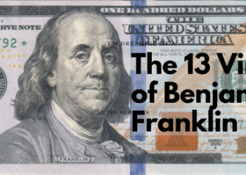 The 13 Virtues of Benjamin Franklin