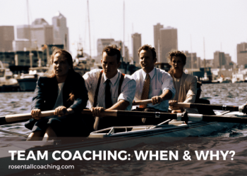 Team Coaching: When & Why?